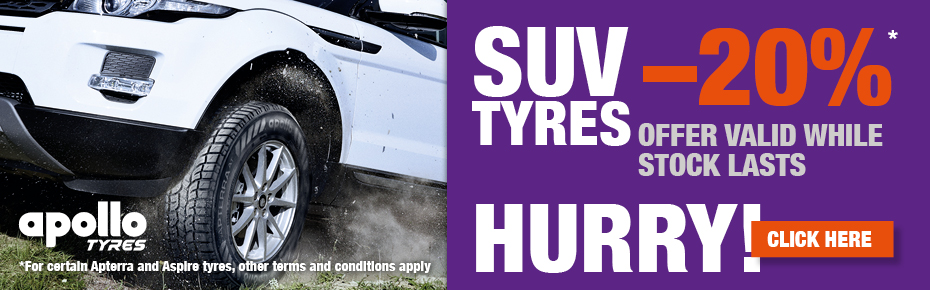 Save 20% on SUV tyres by Apollo.