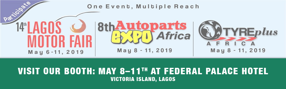 Meet us at Auto Fair 2019 May 8-11th at Federal Palace Hotel, Victoria Island, Lagos
